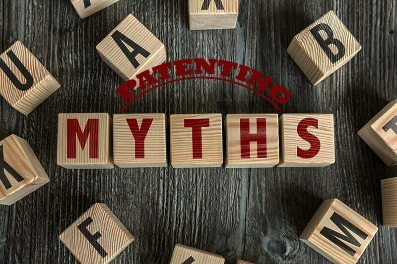 PATENT SERVICES : 6 MYTHS OF PATENTING